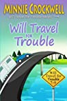 Will Travel for Trouble Series: Books 7-9