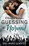Guessing at Normal: A Rockstar Romance