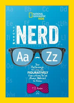 Nerd A to Z by Tamara J. Resler