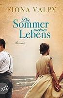 Die Sommer meines Lebens: Roman