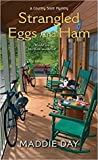Strangled Eggs and Ham (Country Store Mysteries #6)