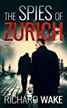 The Spies of Zurich (Alex Kovacs, #2)