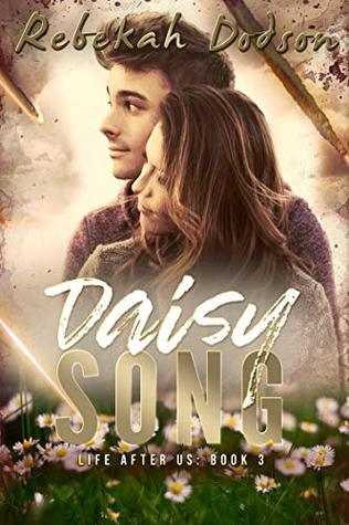 Daisy Song (Life After Us #3)