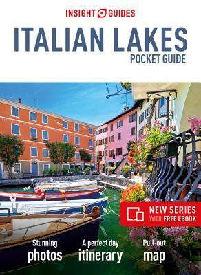 Insight Guides Pocket Italian Lakes (Travel Guide eBook), 2nd Edition