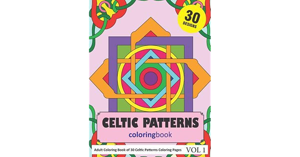 Celtic Patterns Coloring Book 30 Coloring Pages Of Celtic Pattern
