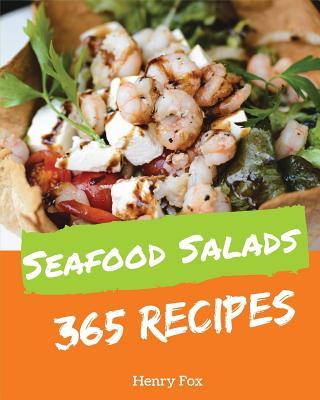 Seafood Salads 365 Enjoy 365 Days With Amazing Seafood Salad Recipes In Youookbook 33