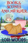 Books, Scones And Murder (A Story Tree Cozy Mystery #2)
