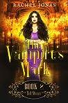 Hell Storm (The Vampire's Mark, #2)