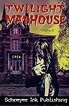 Twilight Madhouse Volume 2