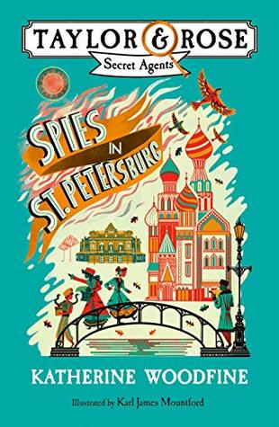 Spies in St. Petersburg (Taylor and Rose Secret Agents, #2)