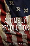 A Timely Revolution by Tempie W. Wade