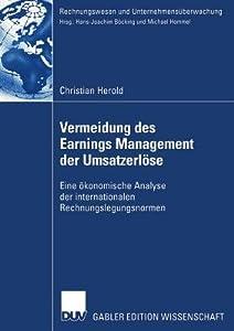 Vermeidung Des Earnings Management Der Umsatzerlose: Eine Okonomische Analyse Der Internationalen Rechnungslegungsnormen