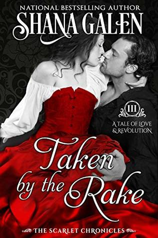 Taken by the Rake (The Scarlet Chronicles, #3)