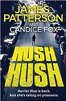 Hush Hush (Detective Harriet Blue #4)