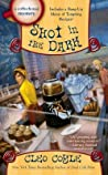 Shot in the Dark (Coffeehouse Mystery, #17)