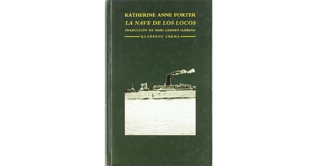 La Nave De Los Locos By Katherine Anne Porter