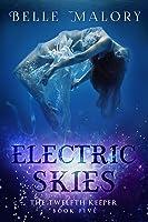 Electric Skies (Twelfth Keeper #5)