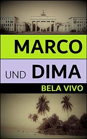 Marco und Dima by Bela Vivo
