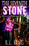 The Seventh Stone (Alastair Stone Chronicles #16)
