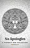 No Apologies (Women's Web Collection)