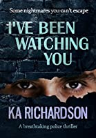 I've Been Watching You (The Forensic Files #2)