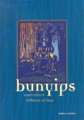 Bunyips: Australia's Folklore of Fear