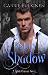 To Stop a Shadow (Spirit Chasers, #2)