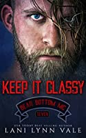 Keep It Classy (The Bear Bottom Guardians MC Book 7)