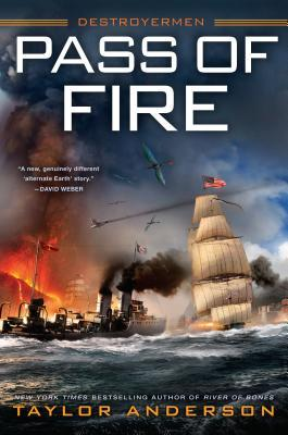 Book Review: Pass of Fire by Taylor Anderson