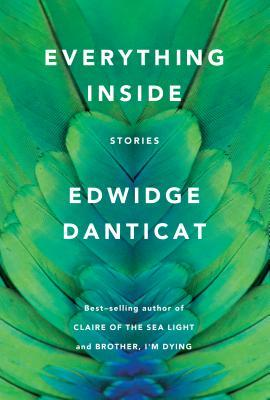 Everything Inside by Edwidge Dantica