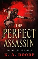 The Perfect Assassin (Chronicles of Ghadid, #1)