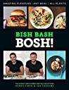 BISH BASH BOSH!: Your Favourites. All Plants