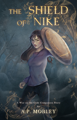 The Shield of Nike (War on the Gods Companion Story, #1)
