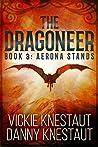 The Dragoneer: Book 3: Aerona Stands