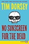 No Sunscreen for the Dead (Serge A. Storms #22) audiobook download free