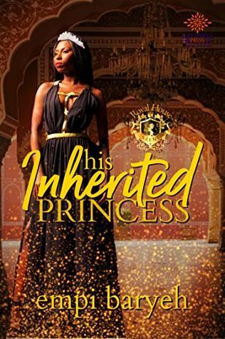 His Inherited Princess (Royal House of Saene #2)