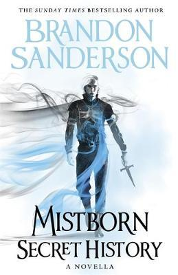 Secret History (Mistborn, #3.5) by Brandon Sanderson