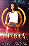 Cindra: A Paranormal Fairytale (Kelvinian Warriors)