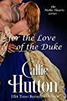 For the Love of the Duke (The Noble Hearts #5)