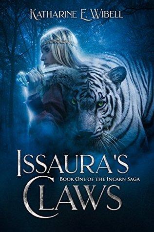 Issaura's Claws (Incarn Saga #1)