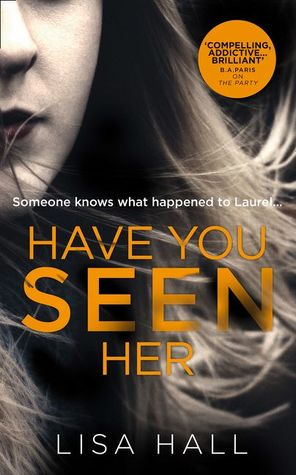 Have You Seen Her by Lisa    Hall