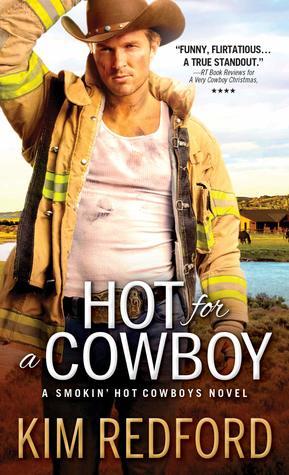 Hot for a Cowboy (Smokin' Hot Cowboys, #4)