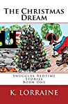 The Christmas Dream: Snuggles Bedtime Story