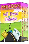 Will Travel for Trouble Series (Books 10-12)