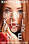 Don't Kill For Me