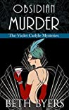 Obsidian Murder (The Violet Carlyle Mysteries #8)