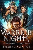 Warrior Nights (Odin's Bastards, #2)