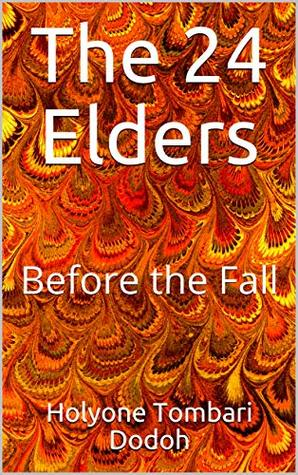 The 24 Elders: Before the Fall