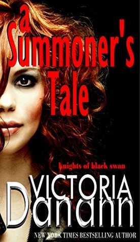 A Summoner's Tale (Knights of the Black Swan, #3)
