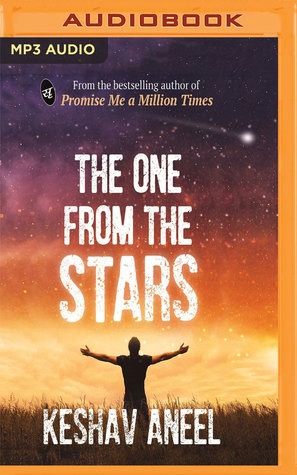 The One From The Stars By Keshav Aneel